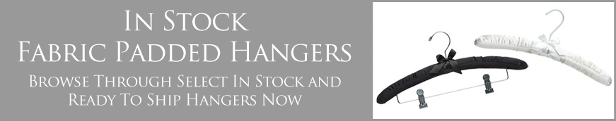 In Stock Fabric Padded Hangers